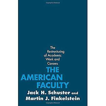 De Amerikaanse faculteit: de herstructurering van academisch werk en carrières
