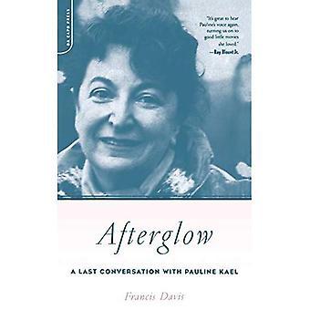 Afterglow: Une dernière conversation avec Pauline Kael