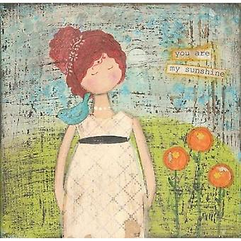 Du bist mein Sonnenschein Poster Print von Cassandra Cushman