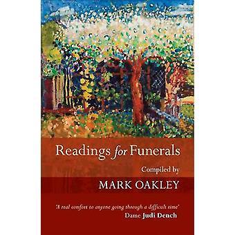 Readings for Funerals by Oakley & Mark
