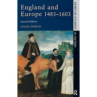 England and Europe 14851603 by Doran & Susan