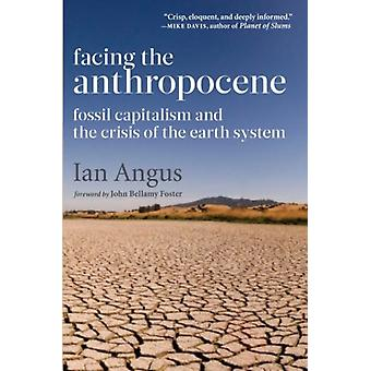 Facing The Anthropocene by Angus Ian