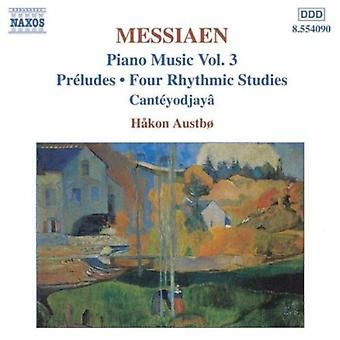O. Messiaen - Olivier Messiaen: Klavermusik, Vol. 3 [CD] USA import