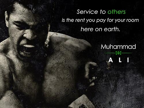 Muhammad Ali Poster Service to Others Quote Art Print (24x18)
