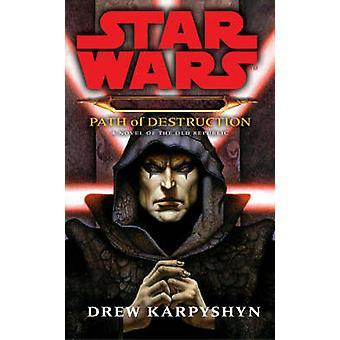 Star Wars - Darth Bane - Pfad der Zerstörung von Drew Karpyshyn - 97800