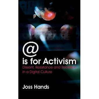 @ ist für Aktivismus - Dissens - Widerstand und Rebellion in einem digitalen Cu