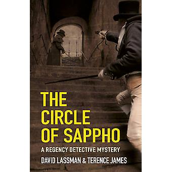 The Circle of Sappho by David Lassman - Terence James - 9780750962964