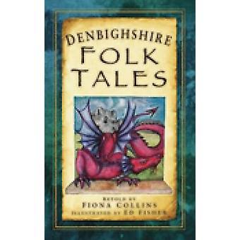 Denbighshire Folk Tales von Fiona Collins - 9780752451879 Buch