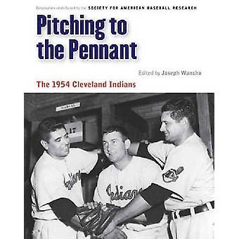 Pitching do chorągiewki - 1954 Cleveland Indians przez Józefa Wancho