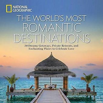 Romantischsten Reiseziele der Welt von National Geographic - 97814