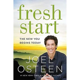 Fresh Start - The New You Begins Today by Joel Osteen - 9781455570409