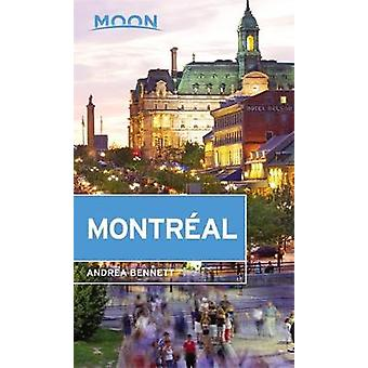 Moon Montreal by Andrea Bennett - 9781631214929 Book