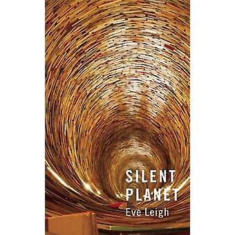 Silent Planet von Eve Leigh - 9781783192052 Buch