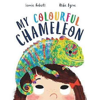 Storytime - My Colourful Chameleon by Leonie Roberts - 9781784939380 B