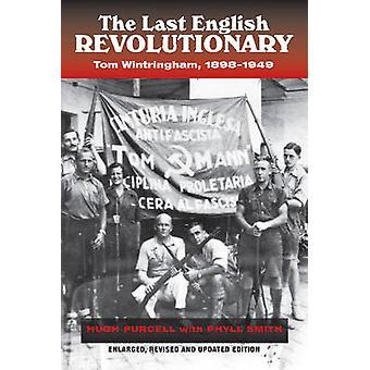 Letzte englische revolutionär - Tom Wintringham - 1898-1949 (überarbeitet & bis