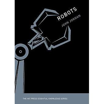 Robotteja John M. Jordan - 9780262529501 kirja