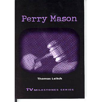Perry Mason by Thomas M. Leitch - 9780814331217 Book