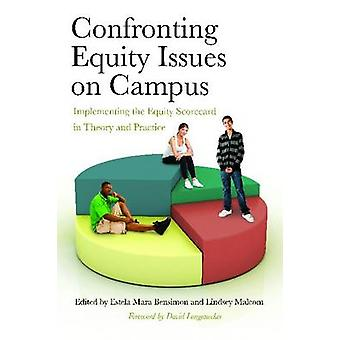 Confronting Equity Issues on Campus by David Lonanecker - Estela Mara