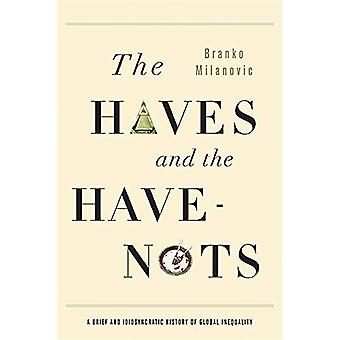 Haves and the Have-Nots