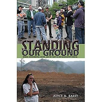 Standing Our Ground: Women, Environmental Justice, and the Fight to End Mountaintop Removal (Race, Ethnicity and...