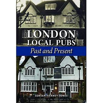 London Local Pubs: Past and Present