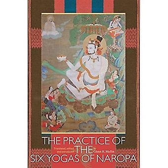 Practice of the Six Yogas of Naropa