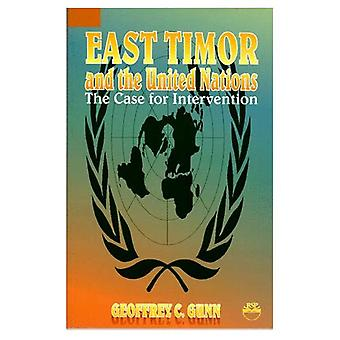 East Timor and the United Nations : The Case for Intervention