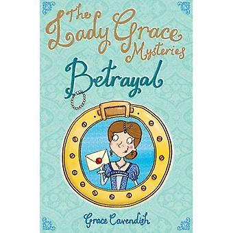 Betrayal (Lady Grace Mysteries)