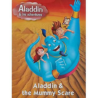 Aladdin & the Mummy Scare (Aladdin His Adventures Series)