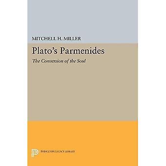 Parménide de Platon: la Conversion de l'âme (bibliothèque d'héritage de Princeton)