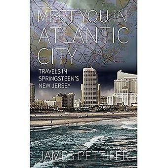 Meet You in Atlantic City:� Travels in Springsteen's New Jersey