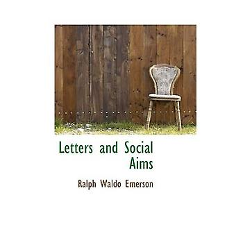 Letters and Social Aims by Emerson & Ralph Waldo