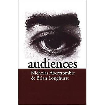 Audiences A Sociological Theory of Performance and Imagination by Abercrombie & Nicholas