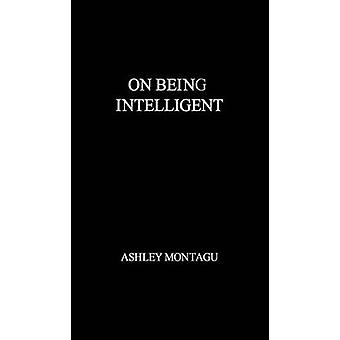 Ser inteligente por Montagu & Ashley