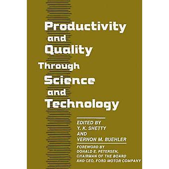 Produktivitet og kvalitet gennem videnskab og teknologi af Shetty & Y. K.