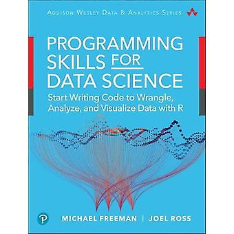 Programming Skills for Data Science - Start Writing Code to Wrangle -