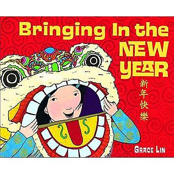 Bringing in the New Year by Grace Lin - 9780375837456 Book