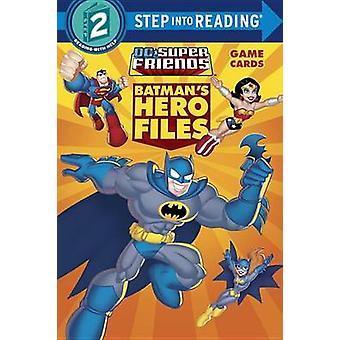 Batman's Hero Files (DC Super Friends) by Billy Wrecks - Random House