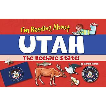 I'm Reading about Utah by Carole Marsh - 9780635113696 Book