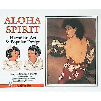 Aloha Spirit - Hawaiian Art and Popular Culture by Douglas Congdon-Mar