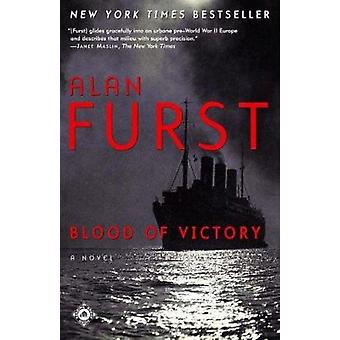 Blood of Victory by Alan Furst - 9780812968729 Book