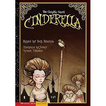 Cinderella by Beth Brezenoff - Jeffrey Stewart Timmins - 978143420860