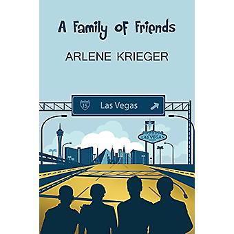 A Family of Friends by Arlene Krieger - 9781784551216 Book