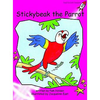 Stickybeak the Parrot - Emergent (International edition) by Pam Holden