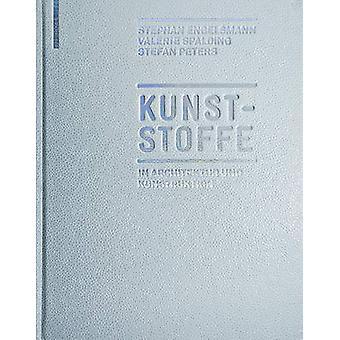 Kunststoffe - In Architektur und Konstruktion by Kunststoffe - In Archi