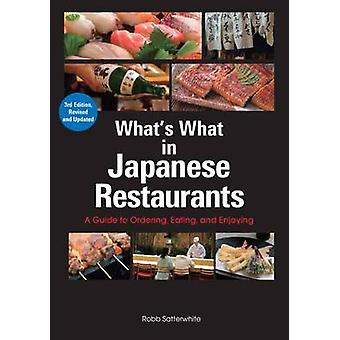 What's What in Japanese Restaurants - A Guide to Ordering - Eating - a