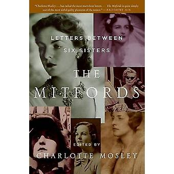 The Mitfords - Letters Between Six Sisters by Charlotte Mosley - 97800