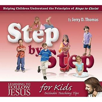 Step by Step - Helping Children Understand the Principles of Steps to