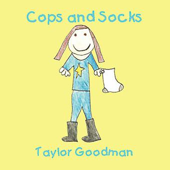 Cops and Socks by Goodman & Taylor