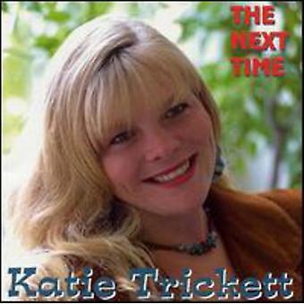Katie Tricket - nächste Mal [CD] USA import